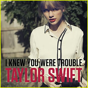 I knew You Were Trouble testo,  Taylor Swift I knew You Were Trouble, I knew You Were Trouble traduzione